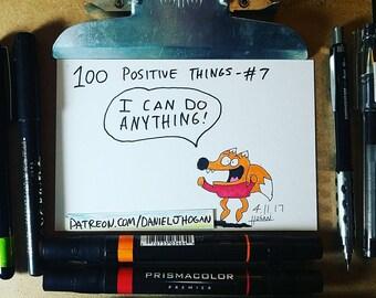 100 Positive Things Drawing #7 - I Can Do Anything - Art Marker Cartoon Fox - 4x6 - Original Art - Not a Print