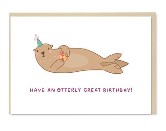Otter Card - Have an Otterly Great Birthday - Illustration - Blank Inside - A6 Card