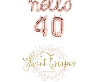 Hello 40 Rose Gold Script Balloon ~47 inch Hello Balloon~40th Birthday Party~Birthday~Cheers to 40~Rose Gold Balloons~Hello 40 Banner