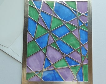 Handmade Card, Stained Glass alike  Card, Happy Birthday Card, Any Occasion Card, For Him or For Her Card