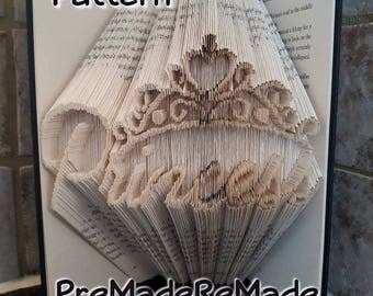 Princess w Crown - Folded Book Art Pattern - Combination Fold - Instant Download!