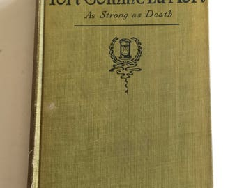 Fort Comme La Morte / Antique Book As Strong as Death by Guy De Maupassant Hardcover 1927 Moss Green Cloth