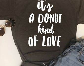 Custom Glitter It's a Donut Kind of Love Glam Shirt
