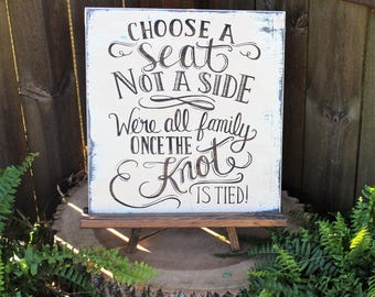 Choose a seat not a side, choose a seat, not a side, choose a seat not a side sign, rustic wedding decor, wooden wedding signs, wedding sign