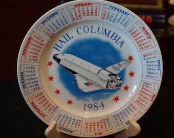 Vintage 1984 Hail Columbia Plate/Calendar/Space Shuttle/ NASA Collectors/ Space Shuttle Memorabilia
