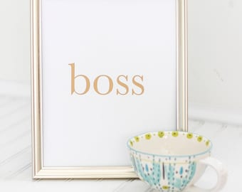 """Typography 8x10 Wall Art Download- """"Boss"""""""
