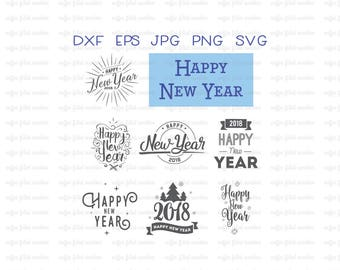 HAPPY NEW YEAR Svg, New Years Day, Cut File, Digital Collection, Clipart, Digital, Instant Download, dxf eps jpg png svg formats