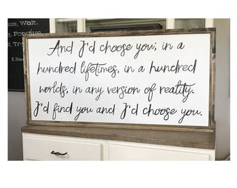 And I'd Choose You In A Hundred Lifetimes Wood Framed Sign Canvas