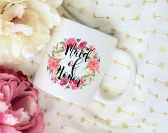 Maid of Honor Floral Coffee Mug, Sublimation Mug, 2 Sided, Bridal Party Mug