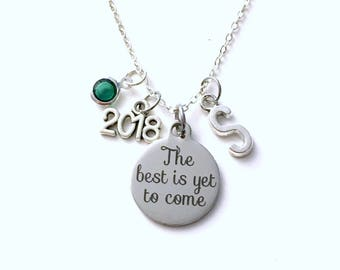 Graduation Necklace, 2018 Retirement Jewelry, The best is yet to come Gift for daughter Present silver her women woman granddaughter niece