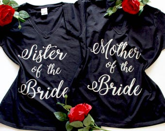 Mother-of-the-Bride Shirt, Mother-of-the-Groom Shirt, Sister of the Bride T-Shirt, Mother of the Groom,  Sister of the Bride