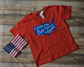 Land of the Free because of the Brave Shirt - 4th of July Shirt - Toddler 4th of July - independence - America Shirt - Childrens 4th of July