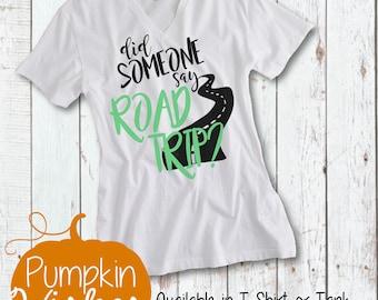 RoadTrip Shirt/Summer RoadTrip/RoadTrip Outfit