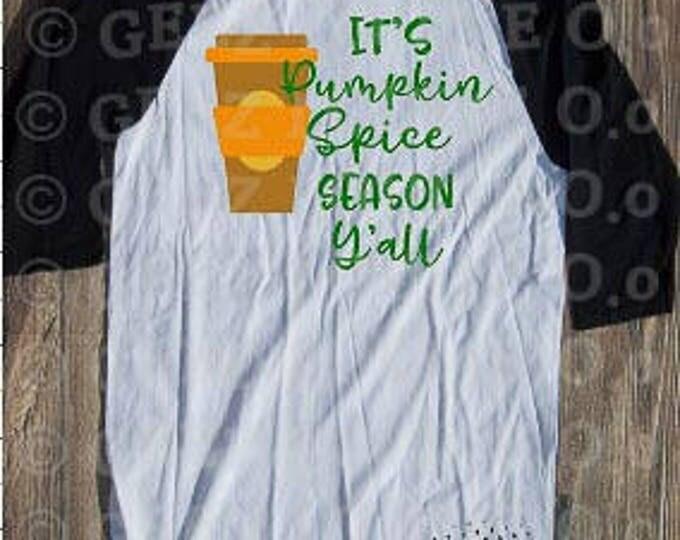 Pumpkin Spice Season Y'all T-shirt Adult Raglan Baseball Tee  Vinyl Unisex Cotton Fall Leaves Lattes Pumpkin Spice