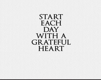 start each day with a grateful heart svg dxf file instant download silhouette cameo cricut clip art commercial use