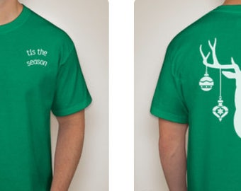 Tis the season - Holiday shirt - Deer with ornaments