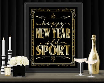 Happy New Year Gatsby Party Poster - INSTANT DOWNLOAD - Printable New Years Eve Party Art Deco 1920s Sign - Sassaby Weddings