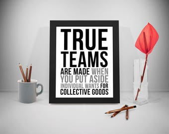 True Teams Printable Quotes, Team Work Sayings, Individual Print Art, Teamwork Inspirational Prints, Office Decor, Office Art