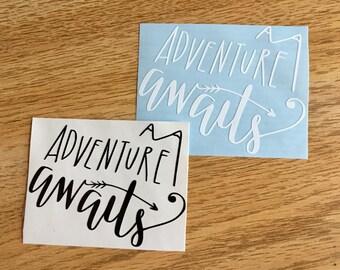 Adventure Awaits Decal | Outdoors Decal | Inspirational Decal