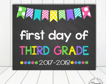 First Day of Third Grade Sign Chalkboard Poster Photo Prop 11x14 Printable Instant Download Digital File