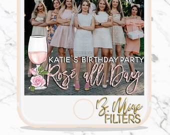 BIRTHDAY SNAPCHAT GEOFILTER, Rosé All Day, Rose All Day Snapchat Geofilter, Bridal Brunch Snapchat Filter,Champage Snapchat Filter,Rose Gold