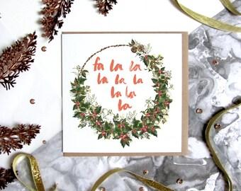 Fa La La La La - Christmas Card