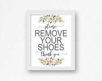 Floral Please Remove Your Shoes Printable Sign, Watercolor, Shoes Off Sign, Entryway Sign, Mud Room Decor, Entry Sign, Remove Shoes Sign