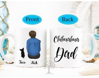 Chihuahua Mug, Chihuahua Dad Mug, Chihuahua Custom Mug, Chihuahua Gift, Chihuahua Dad, Personalized Chihuahua Mug, Gift For Chihuahua Lover