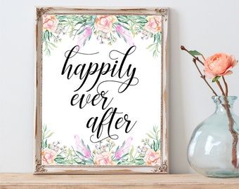 Happily ever after printable quote, Bedroom wall art, Couples love quote, Printable wall decor, Watercolor floral art, Bedroom printable art