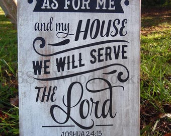 Joshua 24:15 Wood Wall Art, Wood Sign, Bible Verse Painted Sign, As For Me and My House We Will Serve The Lord , Christian Wood Wall Art