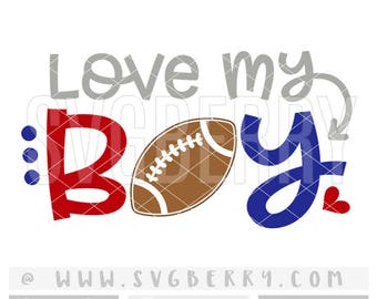 Love My Boy SVG / Football Mom Shirt Tshirt / Football Heart Iron On / Gifts For Mom / Live Love Football Applique Cutting Files / Bk