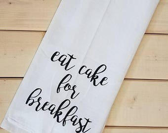 Eat Cake Flour Sack Towel