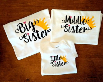 Big Middle Little Sister Matching Shirts with Crowns- Matching Sister Shirts - Big Sister Middle Sister Little Sister Crowns