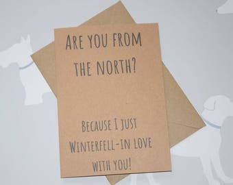 Winterfell in love, Funny birthday card, Game of Thrones, GOT, GOT gift, Game of Thrones fan, Game of Thrones card, Game of Thrones gift
