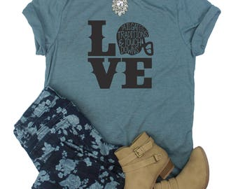 Love Football Shirt // Football Shirt // Cute Football Shirt // Woman's Football Shirt // Tailgates Traditions and Touchdowns