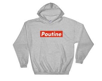 Poutine - Hooded Sweatshirt - Foodie, Quebec, Canada, Funny, Street Food, Streetwear, Hoodie