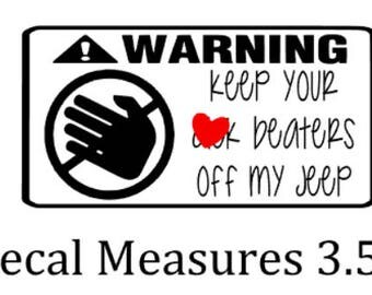 Warning Hands Off Decal