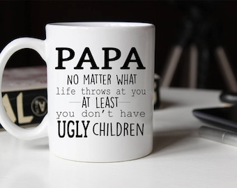 Papa Ugly Children Mug, Dad mug, Funny Papa Mug, Gift for Papa, Papa Coffee cup, Fathers day mug, Papa Gifts, Funny Papa Mug, Coffee Mug