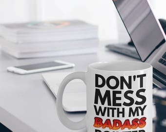 German Shorthaired Pointer Mug - Pointer Mug - Pointer Gifts - Don't Mess With My Badass Pointer Pointer Gift