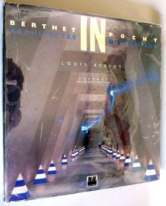 In: Berthet, Pochy, Architectes D'Interieur 1990 Louis Beriot Hardcover HC w/ Dust Jacket French Language Interior Design Architecture