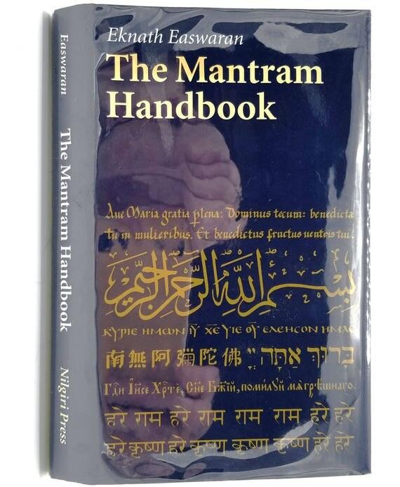 The Mantram Handbook by Eknath Easwaran 2001 Hardcover HC w/ Dust Jacket DJ - Nilgiri Press Meditation Mantra Relaxation