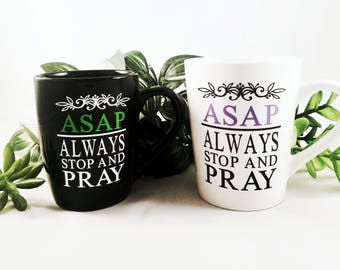 ASAP Always Stop and Pray | Gift for Pastor | Pastor Gift | Pastor Wife | Religious Gift | Faith Gift| Inspirational Quote | Minister Gift