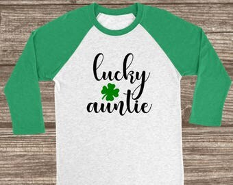 Lucky Auntie St. Patrick's Day 3/4 Sleeve Raglan T-shirt - Auntie St. Patricks Day Shirt - Women's St. Patty's Day Shirts