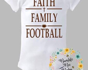 Faith, Family and Football, Onesie or Tee