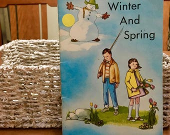 Vintage Children's Book, Winter and Spring