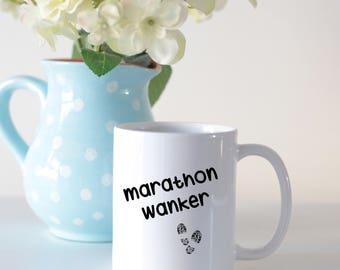 Marathon wanker mug, marathon runners mug, gifts for runners, mugs for runners, runners mug, gift for marathon runner, running club gift