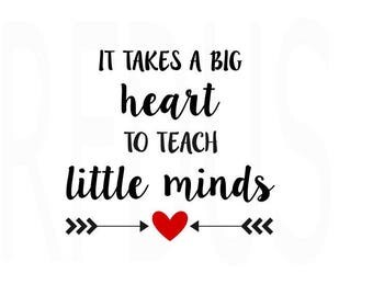 it takes a big heart to shape little minds SVG, teacher svg, teacher life, hashtag teacherlife, it takes a big heart to teach little minds