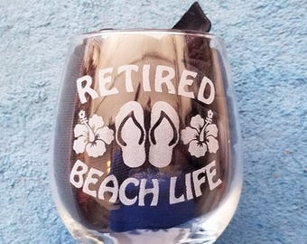 Retired Beach Life, Retirement Gift, Etched Wine Glass, Retirement Gifts Women, Flip Flops, Retirement Gift for Her, Retirement Gift for Mom