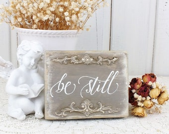 Be still small rustic style reclaimed wood sign Christian home bedroom decorations Unique gift for prayers Handpainted Calligraphy style