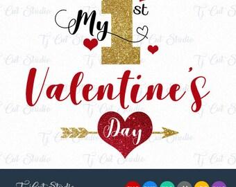 my first valentines day my 1st first valentines day valentines svg svg files - First Valentines Day